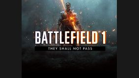 Battlefield 1 : They Shall Not Pass
