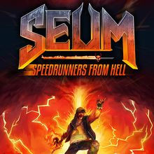 SEUM : Speedrunners from Hell