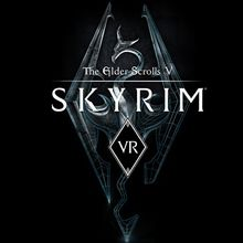 The Elder Scrolls V : Skyrim VR