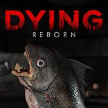 Dying : Reborn