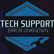 Tech Support: Error Unknown