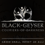 Black Geyser : Couriers of Darkness