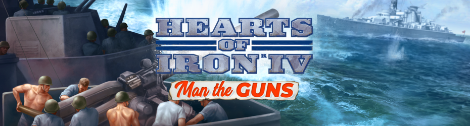 Hearts of Iron IV : Man the Guns