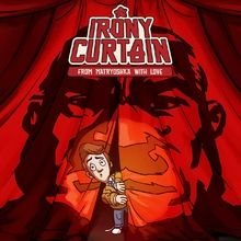 Irony Curtain : From Matryoshka with Love