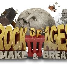 Rock of Ages 3 : Make & Break