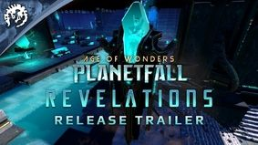 Age of Wonders : Planetfall - Revelations