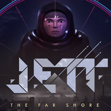 JETT : The Far Shore