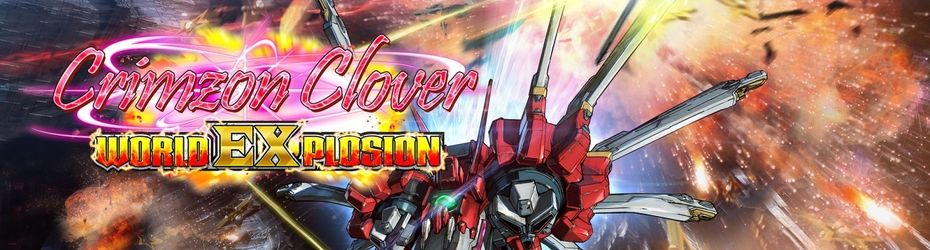 Crimzon Clover : World Explosion