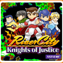 River City : Knights of Justice
