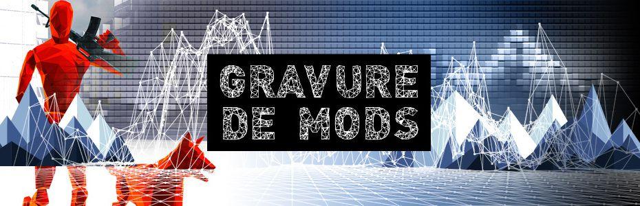 Gravure de mods - ModernHOT, quand Modern Warfare croise SUPERHOT