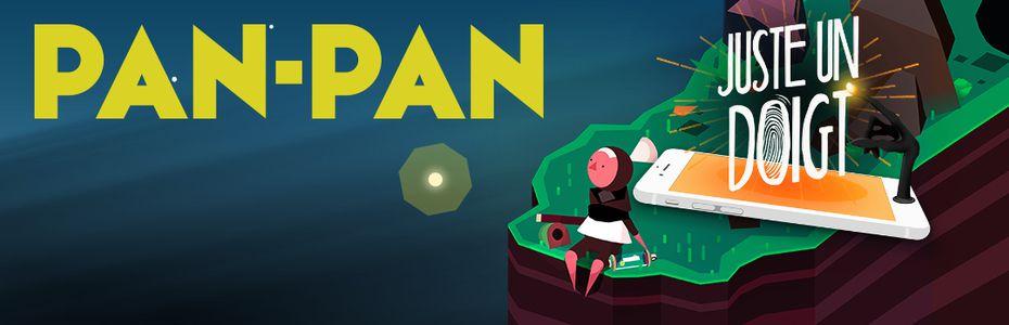 Juste un doigt - Notre conseil mobile hebdo : ne posez pas de lapin à Pan-Pan
