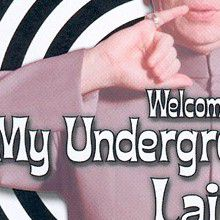 Austin Powers : Welcome to my Underground Lair