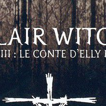 Blair Witch Episode 3 : Le conte d'Elly Kedward