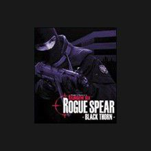 Rogue Spear : Black Thorn