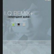 I.Q Remix + : Intelligent Qube