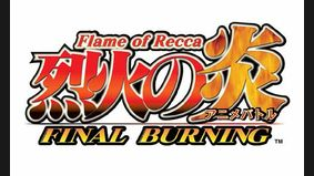 Flame of Recca : Final Burning