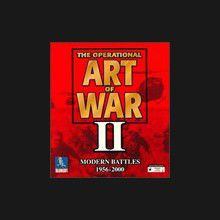 The Operational Art of War II : Batailles Modernes - 1956 - 2000