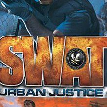 S.W.A.T. : Urban Justice