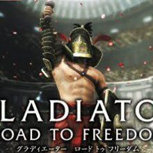 Gladiator : Road to Freedom
