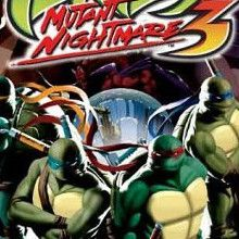 Teenage Mutant Ninja Turtles 3 : Mutant Nightmare