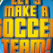 Let's Make a Soccer Team !