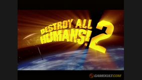 Destroy All Humans ! 2
