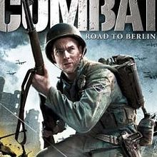 World War II Combat : Road to Berlin