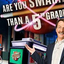 Are You Smarter Than a 5th Grader ?