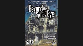 Last Half of Darkness : Beyond the Spirit's Eye