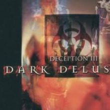 Deception III : Dark Delusion