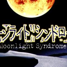 Moonlight Syndrome