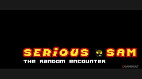 Serious Sam : The Random Encounter