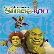 Shrek N' Roll
