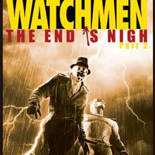 Watchmen : The End is Nigh Part 2