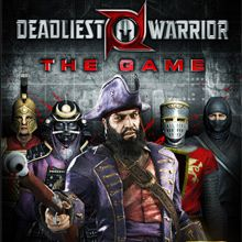 Deadliest Warrior : The Game
