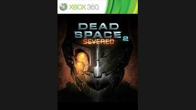 Dead Space 2 : The Severed