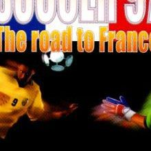 Formation Soccer '97 : The Road to France