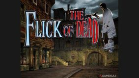 The Flick of the Dead