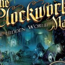 The Clockwork Man : The Hidden World