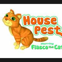House Pest starring Fiasco the Cat