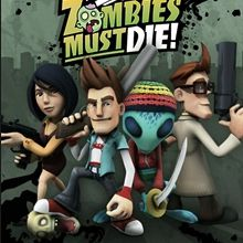 All Zombies Must Die !