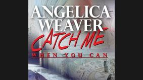 Angelica Weaver : Catch Me When You Can