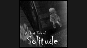 A Short Tale of Solitude