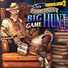 Borderlands 2 : Sir Hammerlock's Big Game Hunt