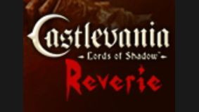 Castlevania : Lords of Shadow - Reverie