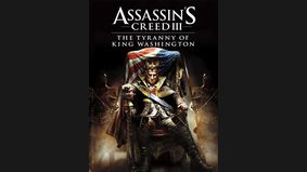 Assassin's Creed III : La Tyrannie du Roi Washington