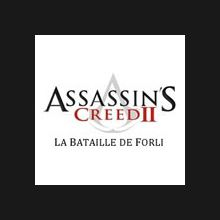 Assassin's Creed II : La Bataille de Forli