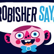 Frobisher Says !