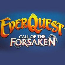 EverQuest : Call of the Forsaken