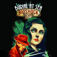 BioShock : Infinite - Burial at Sea Episode 1